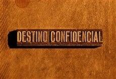 Televisión Destino confidencial