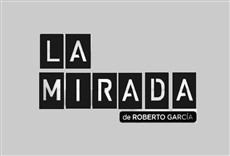 Televisión La mirada de Roberto García