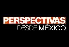Televisión Perspectivas desde México