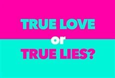 Reality True Love or True Lies?: amantes o farsantes