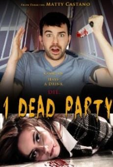 Película: 1 Dead Party