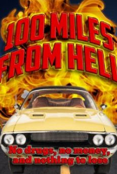 Película: 100 Miles from Hell