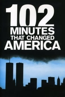 102 Minutes That Changed the World