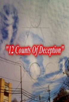 12 Counts of Deception on-line gratuito