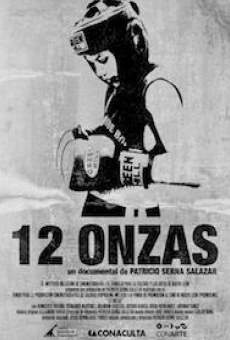 12 onzas online streaming