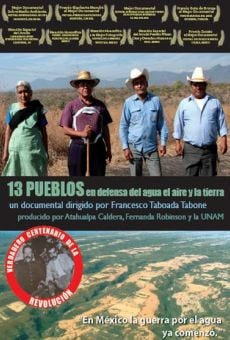 Ver película 13 pueblos en defensa del agua, el aire y la tierra