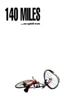 Watch 140 Miles online stream