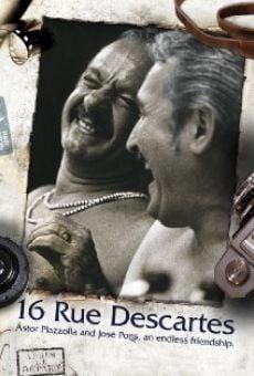 Ver película 16, Rue Descartes