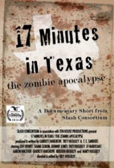 Película: 17 Minutes in Texas: The Zombie Apocalypse