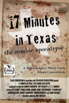 17 Minutes in Texas: The Zombie Apocalypse