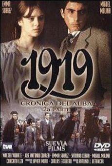 1919. Crónica del alba. 2ª Parte online