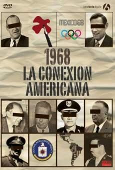 1968: La conexión americana en ligne gratuit
