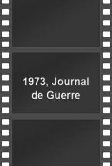 Ver película 1973, journal de guerre