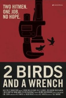 Ver película 2 Birds And A Wrench