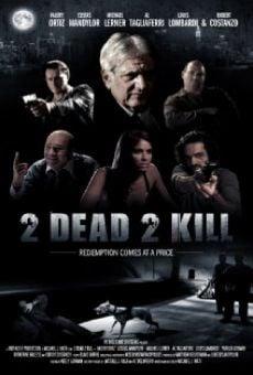 Ver película 2 Dead 2 Kill