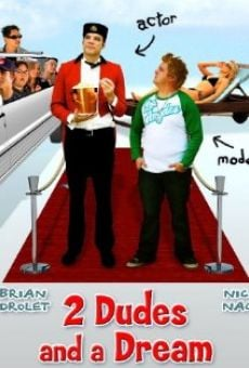 Película: 2 Dudes and a Dream