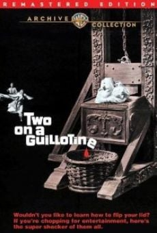 Two on a Guillotine online kostenlos