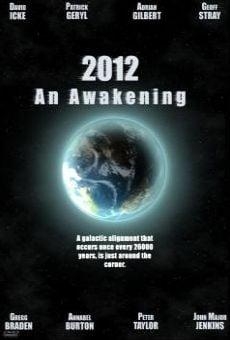 Ver película 2012: El despertar de una nueva era
