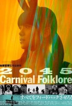 2045 Carnival Folklore en ligne gratuit
