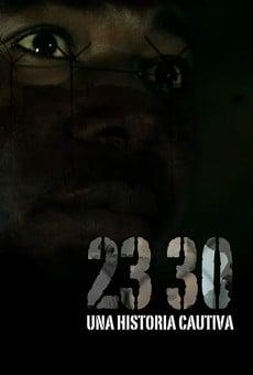 Ver película 23 30, Una historia cautiva