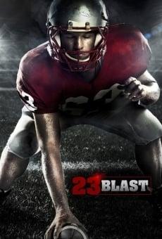 Ver película 23 Blast