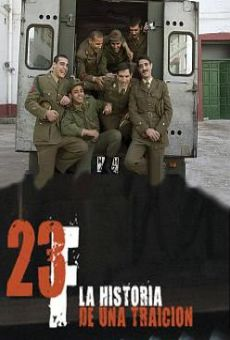 Ver película 23-F: Historia de una traición