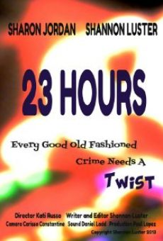 23 Hours Online Free