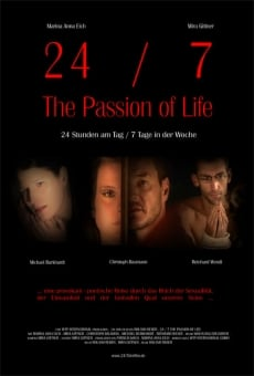 24/7: The Passion of Life online