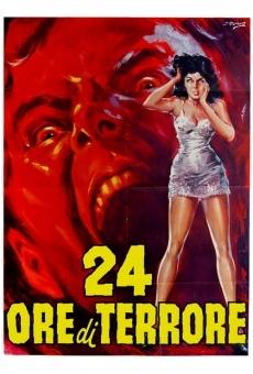 24 Ore di Terrore en ligne gratuit