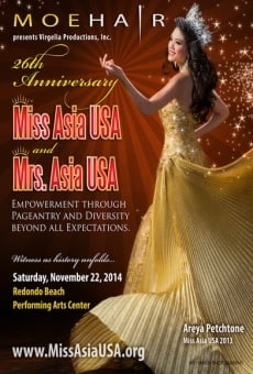 26th Annual Miss Asia USA and 10th Annual Mrs. Asia USA Cultural Pageants online kostenlos
