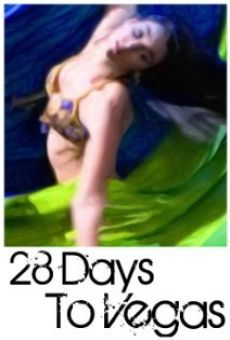 28 Days to Vegas on-line gratuito