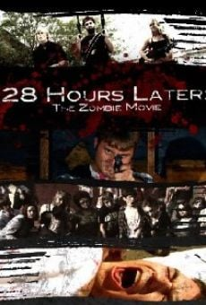 Ver película 28 Hours Later: The Zombie Movie