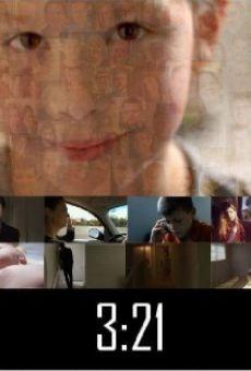 Ver película 3:21