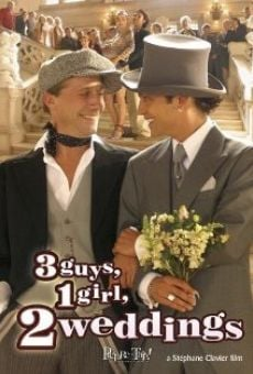 3 Guys, 1 Girl, 2 Weddings online