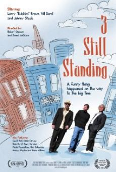 Watch 3 Still Standing online stream