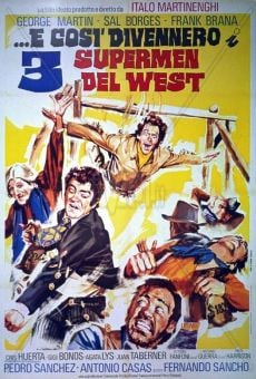 Ver película 3 superhombres en el Oeste