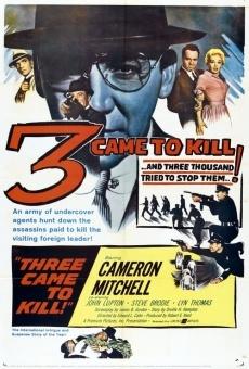 Ver película 3 Vinieron a matar