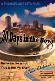 Watch 30 Days in the Bowl online stream