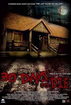 Ver película 30 Days to Die