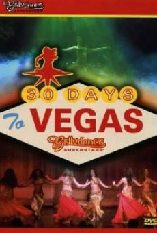 30 Days to Vegas Online Free