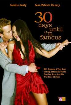 Ver película 30 Days Until I'm Famous