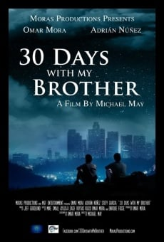 Ver película 30 Days with My Brother