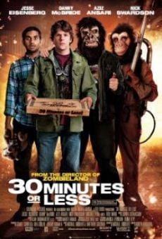 Ver película 30 minutos o menos