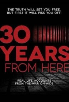 30 Years from Here online kostenlos