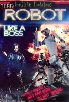 Watch 3086: Robot Like a Boss online stream