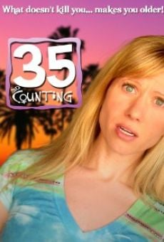 35 and Counting on-line gratuito