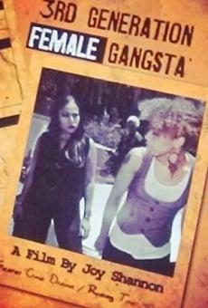 Ver película 3rd Generation Female Gangsta'