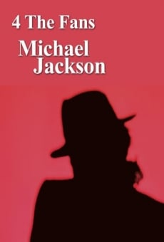 4 the Fans: Michael Jackson online free