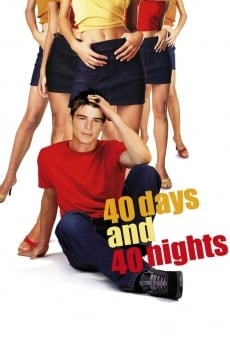 Ver película 40 días y 40 noches