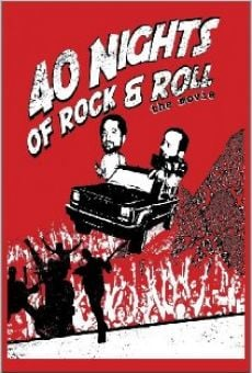 Ver película 40 Nights of Rock and Roll